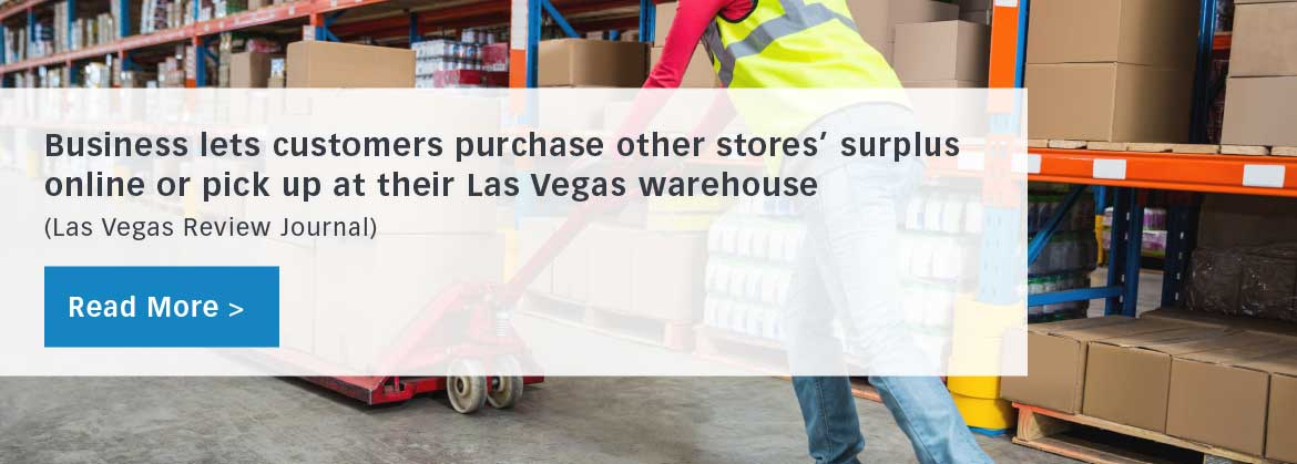 Business lets customer purchase other stores' surplus online and/or pick up at North Las Vegas Warehouse. Ever buy something and decide to return it? Maybe there was a small tear or the color wasn't right. Most people don't think twice about what happens to those items, but often many of them don't end up back on the store's shelves. Items that have been opened cannot be resold by many stores, so they send those items to Liquidity Services, a Washington, D.C.-based company and parent company of liquidation.com.