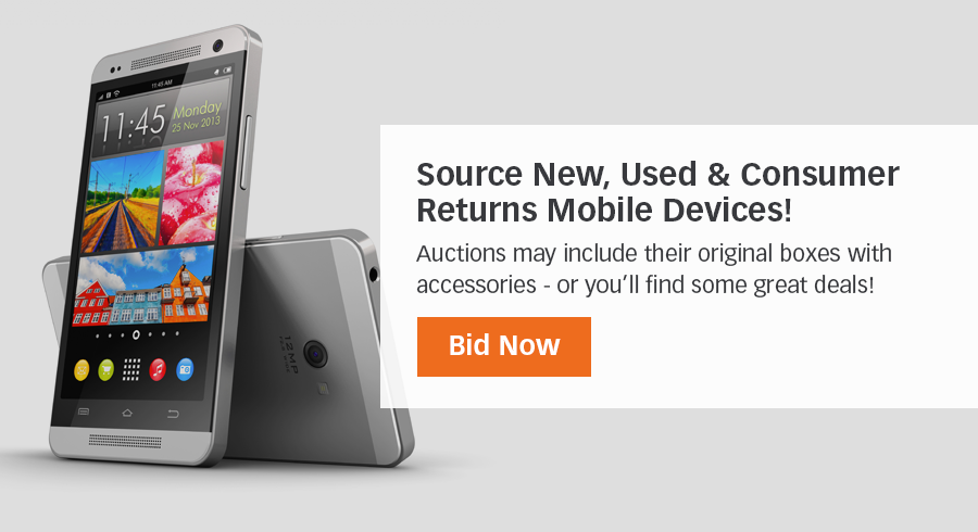 Here you will find a variety of mobile devices - graded and ungraded. Sort the available auctions of mobile devices by a variety of search filters in order to find the right product for your business.